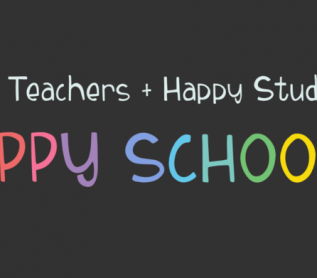 Colorful text happy teachers, happy students, happy schools