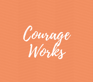 Courage Works