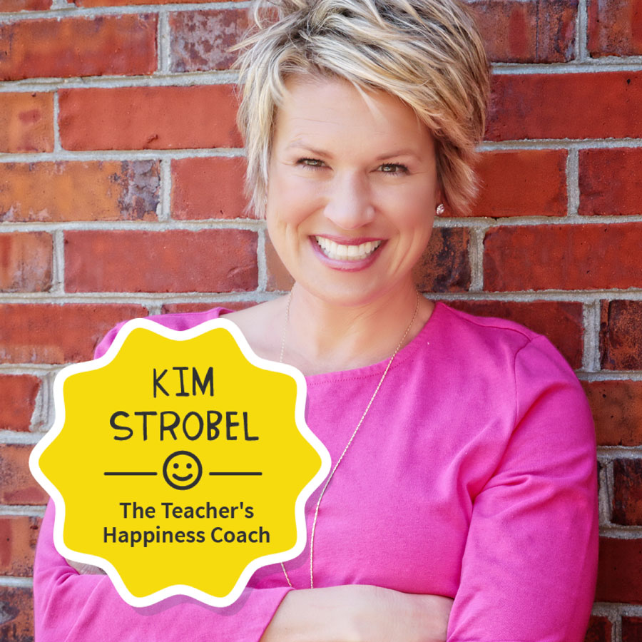 kim strobel the teachers happiness coach
